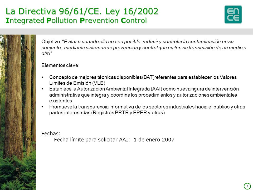 La Directiva 96/61/CE. Ley 16/2002 Integrated Pollution Prevention Control