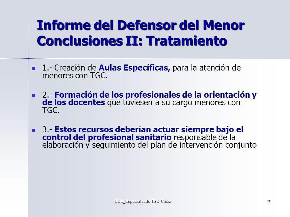 Informe del Defensor del Menor Conclusiones II: Tratamiento