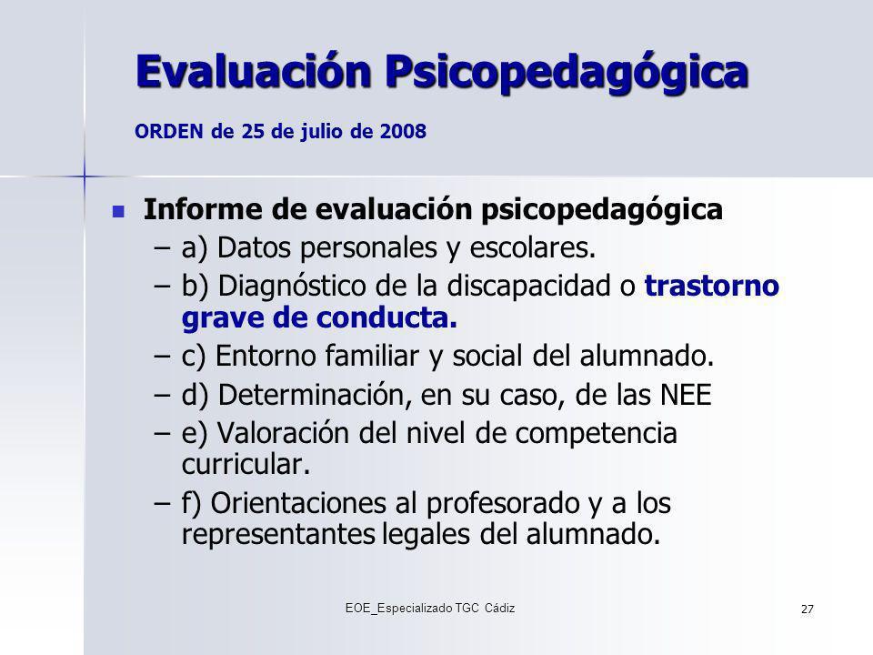 Evaluación Psicopedagógica ORDEN de 25 de julio de 2008