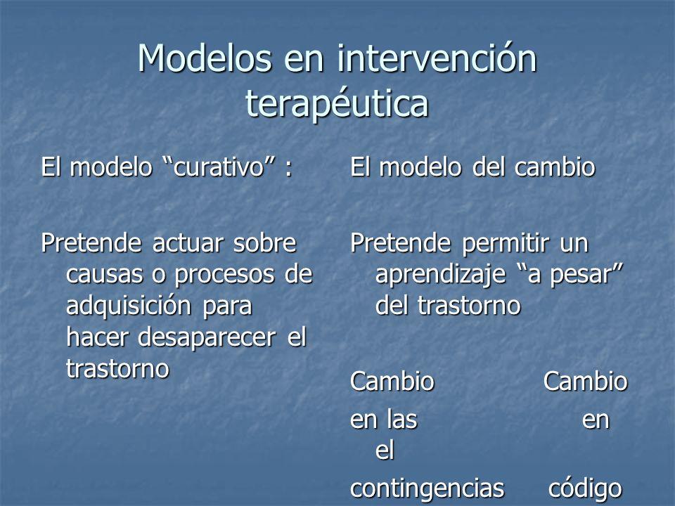 Modelos en intervención terapéutica