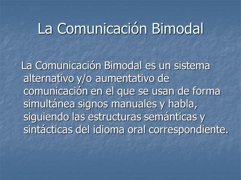 La Comunicación Bimodal