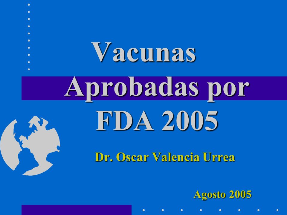 Vacunas Aprobadas por FDA 2005