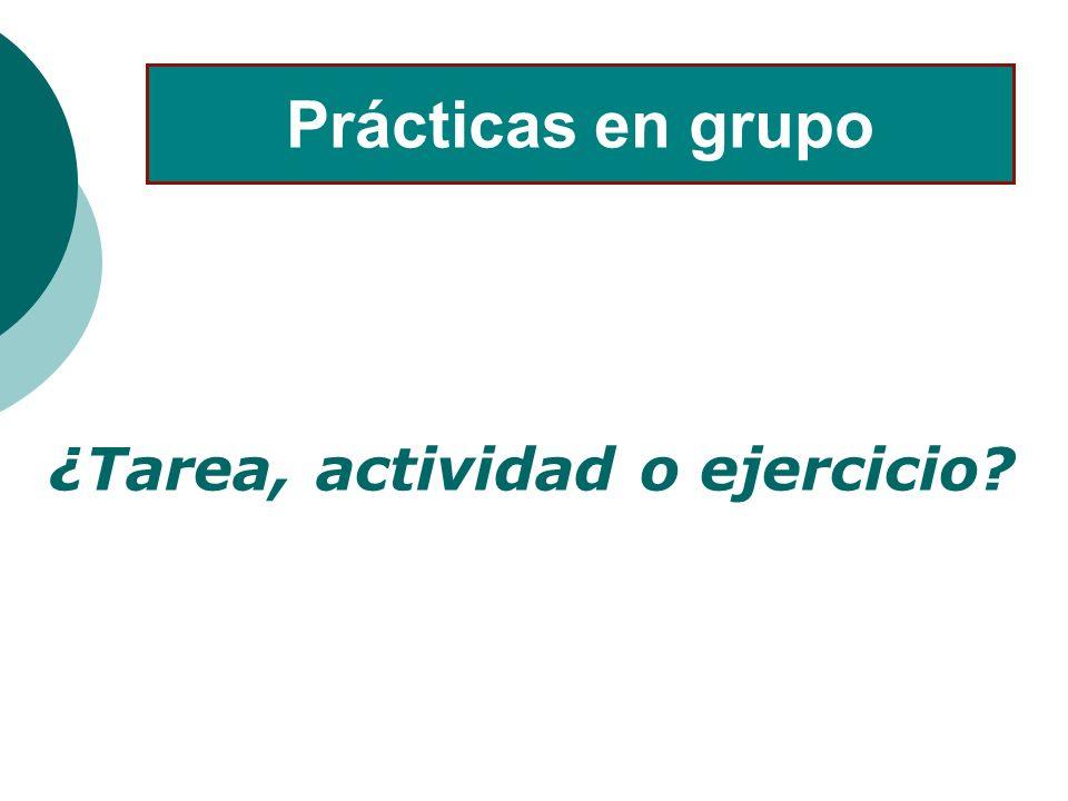 ¿Tarea, actividad o ejercicio