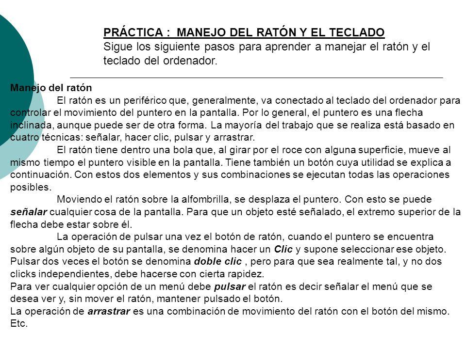 PRÁCTICA : MANEJO DEL RATÓN Y EL TECLADO
