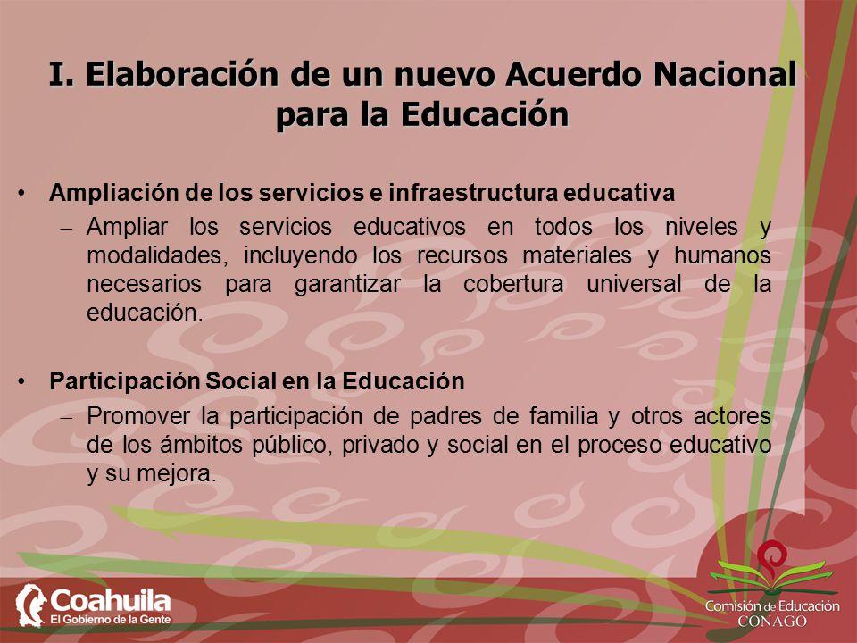I. Elaboración de un nuevo Acuerdo Nacional para la Educación