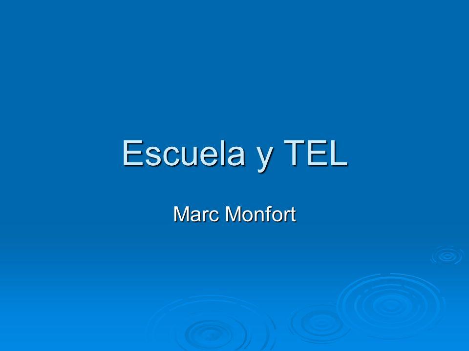 Escuela y TEL Marc Monfort