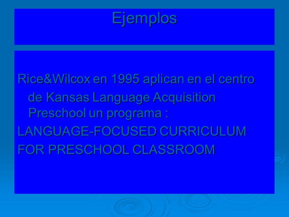 Ejemplos Rice&Wilcox en 1995 aplican en el centro