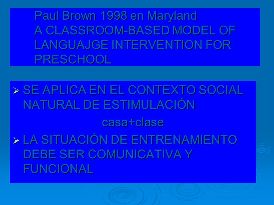 Paul Brown 1998 en Maryland A CLASSROOM-BASED MODEL OF LANGUAJGE INTERVENTION FOR PRESCHOOL