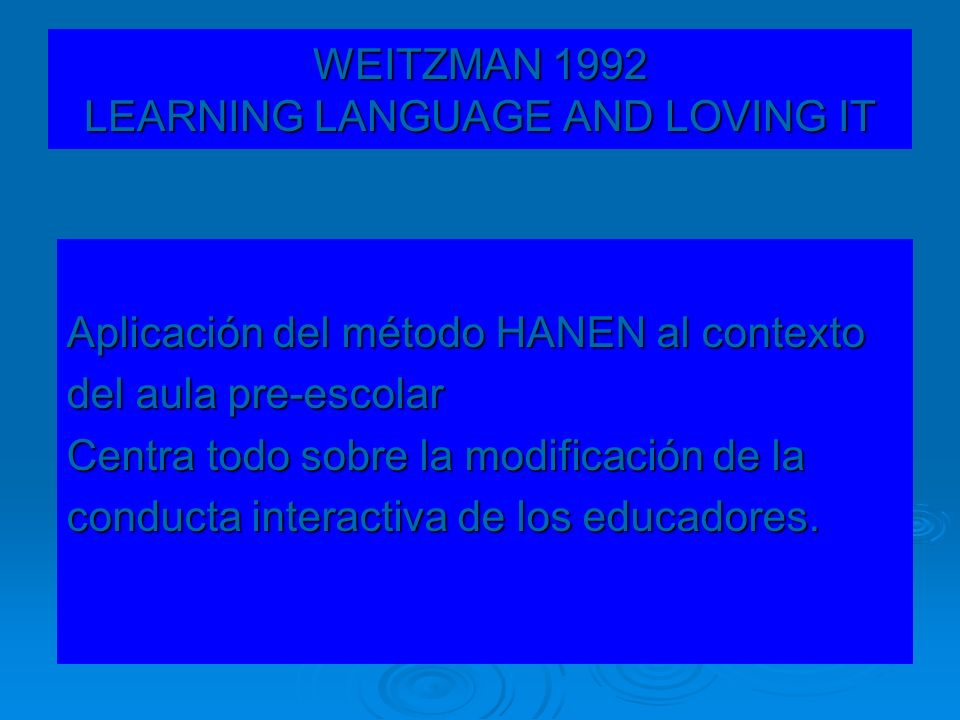 WEITZMAN 1992 LEARNING LANGUAGE AND LOVING IT
