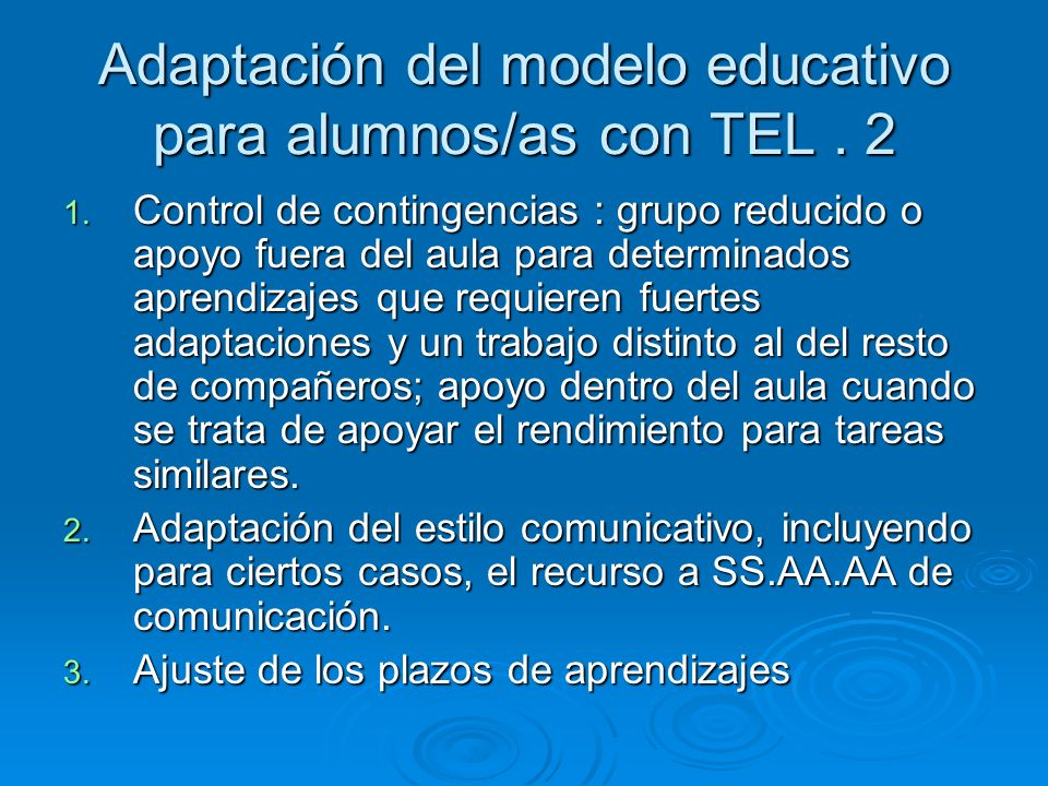 Adaptación del modelo educativo para alumnos/as con TEL . 2