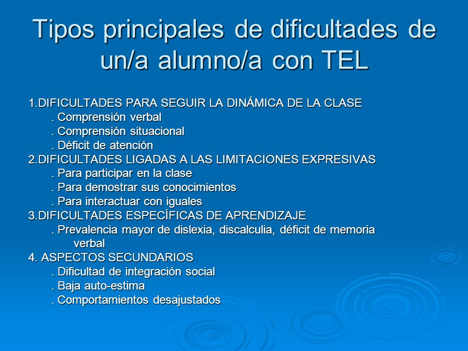 Tipos principales de dificultades de un/a alumno/a con TEL