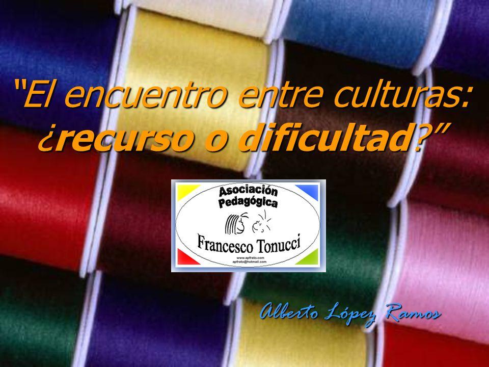 El encuentro entre culturas: ¿recurso o dificultad