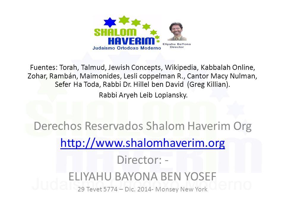 Derechos Reservados Shalom Haverim Org http://www.shalomhaverim.org