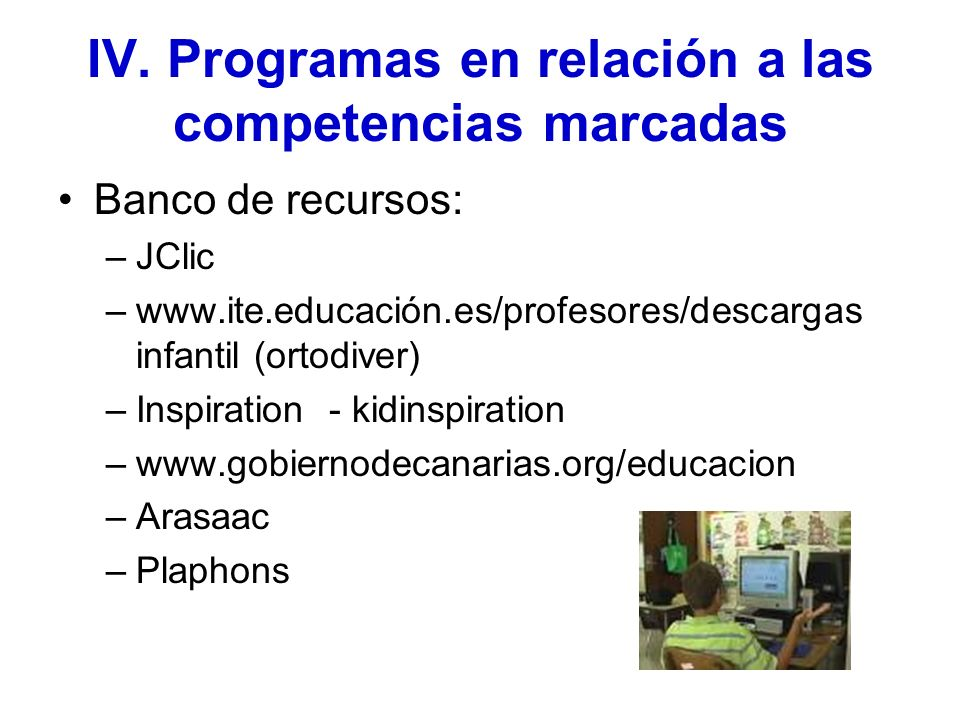 IV. Programas en relación a las competencias marcadas