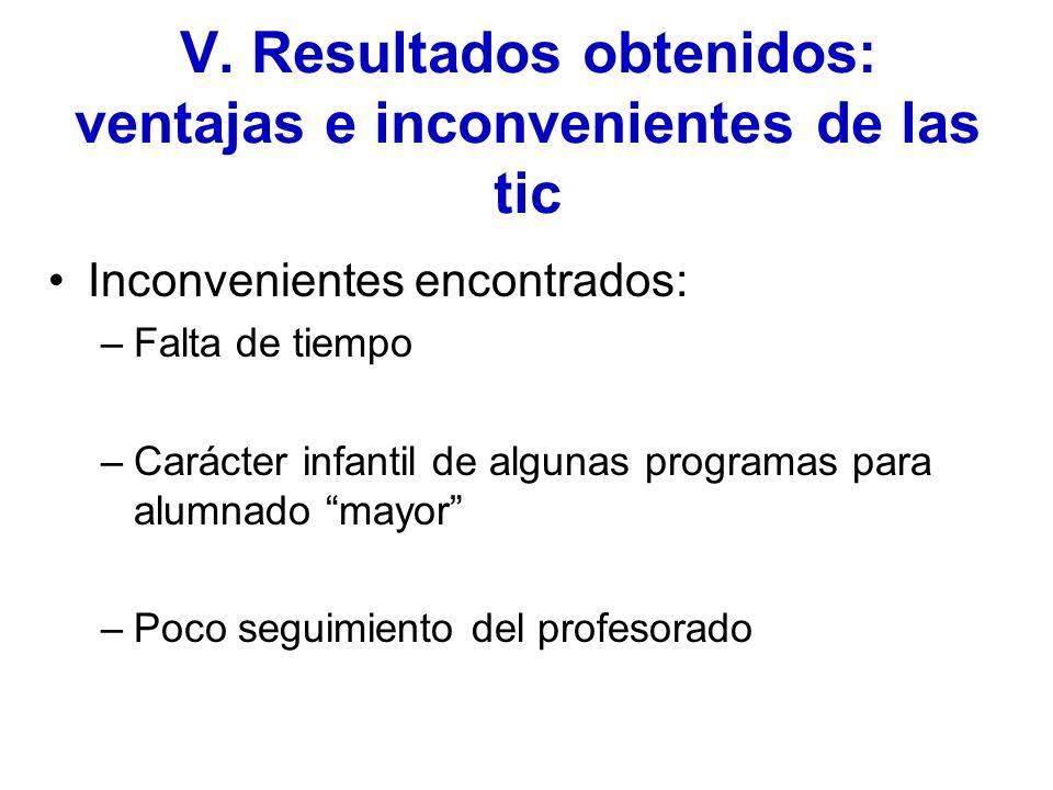 V. Resultados obtenidos: ventajas e inconvenientes de las tic