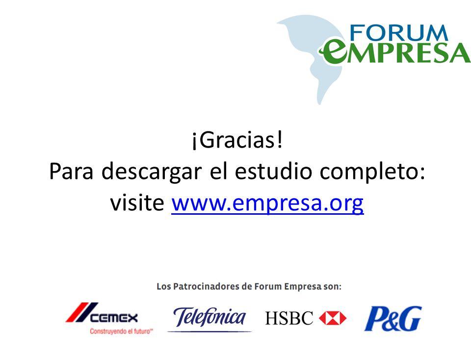 ¡Gracias! Para descargar el estudio completo: visite www.empresa.org