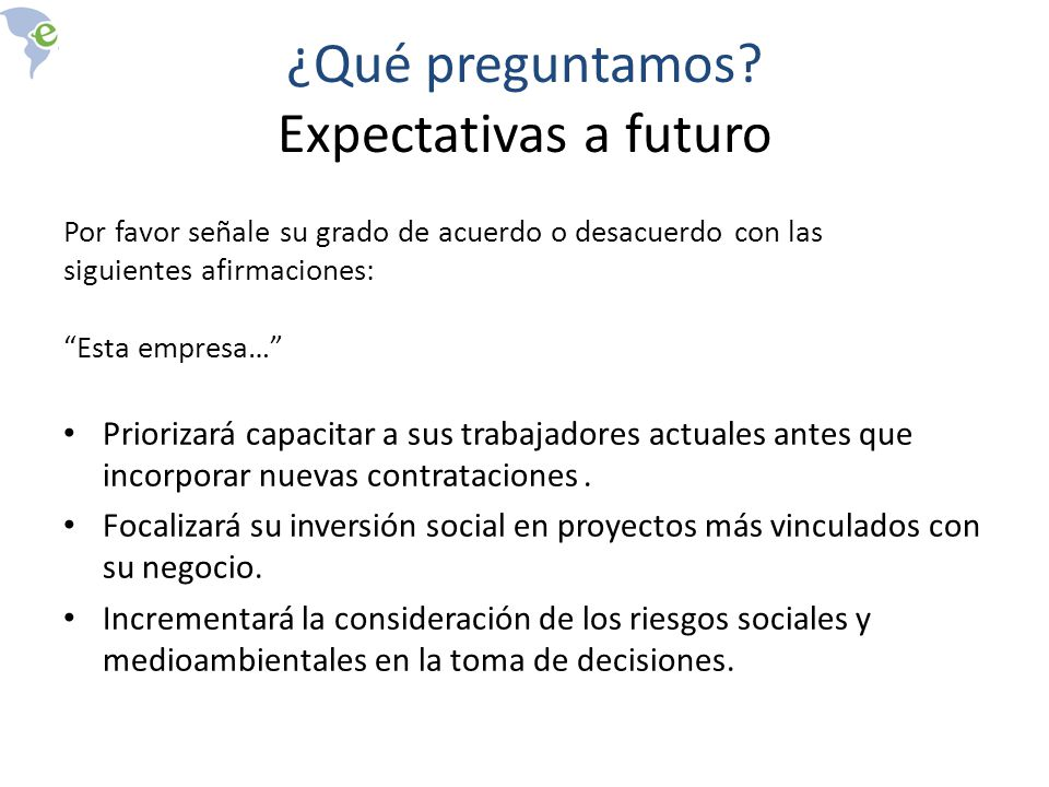 ¿Qué preguntamos Expectativas a futuro