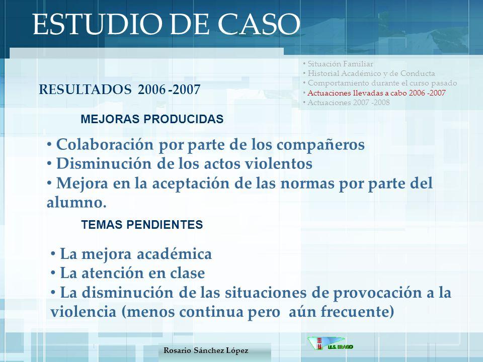 ESTUDIO DE CASO Colaboración por parte de los compañeros