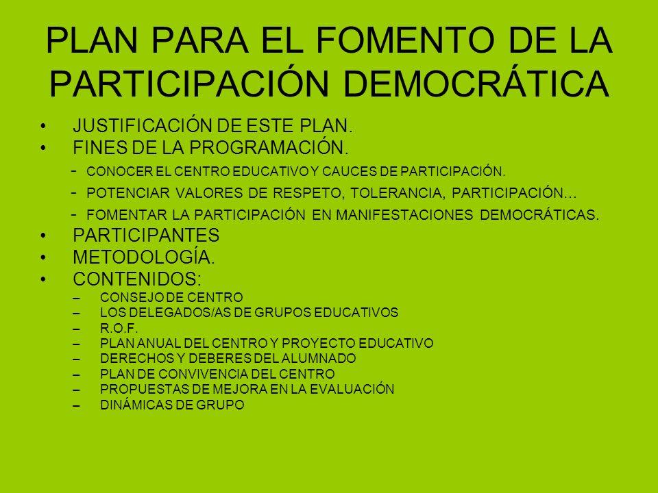 PLAN PARA EL FOMENTO DE LA PARTICIPACIÓN DEMOCRÁTICA