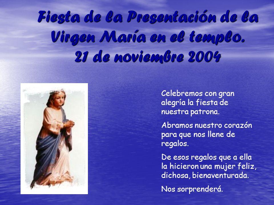 Fiesta de la Presentación de la Virgen María en el templo