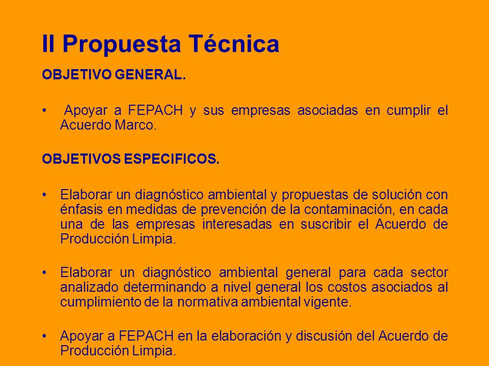 II Propuesta Técnica OBJETIVO GENERAL.