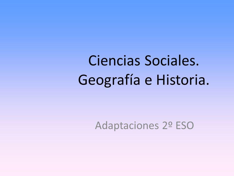 Ciencias Sociales. Geografía e Historia.