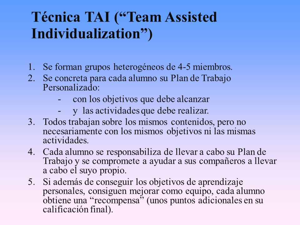 Técnica TAI ( Team Assisted Individualization )