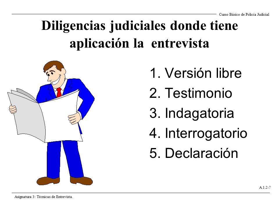 Diligencias judiciales donde tiene aplicación la entrevista