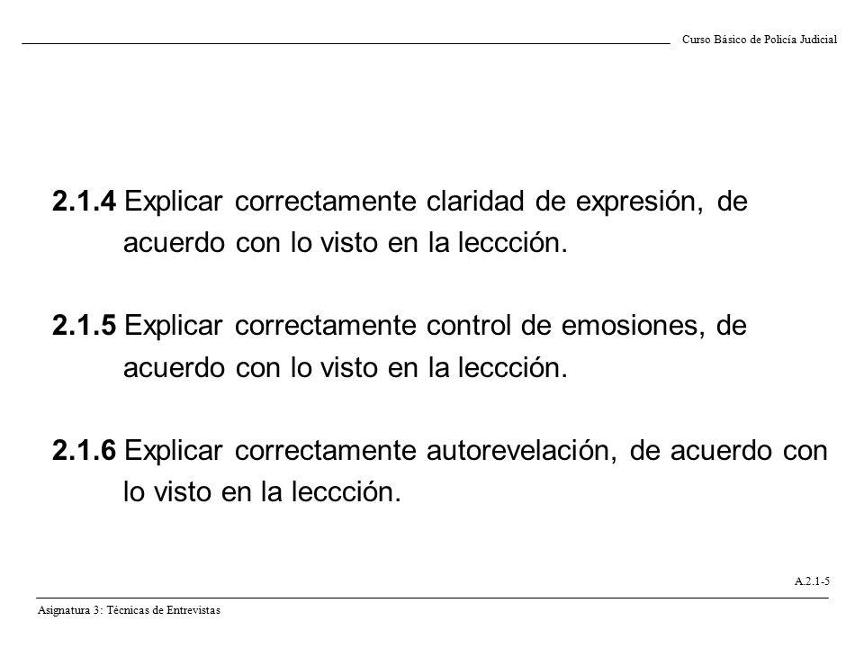 2.1.4 Explicar correctamente claridad de expresión, de