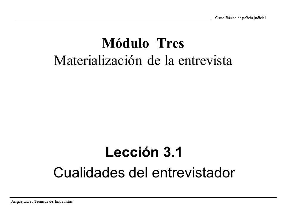 Módulo Tres Materialización de la entrevista