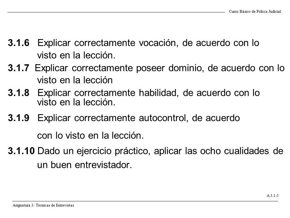 3.1.6 Explicar correctamente vocación, de acuerdo con lo