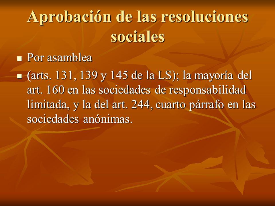 Aprobación de las resoluciones sociales