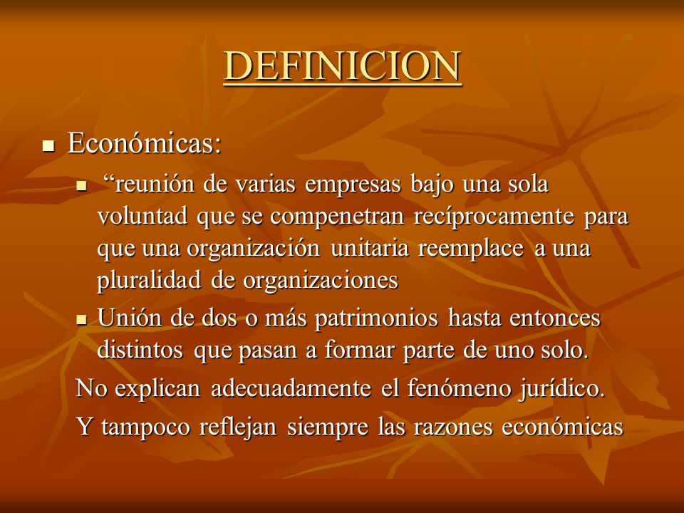 DEFINICION Económicas: