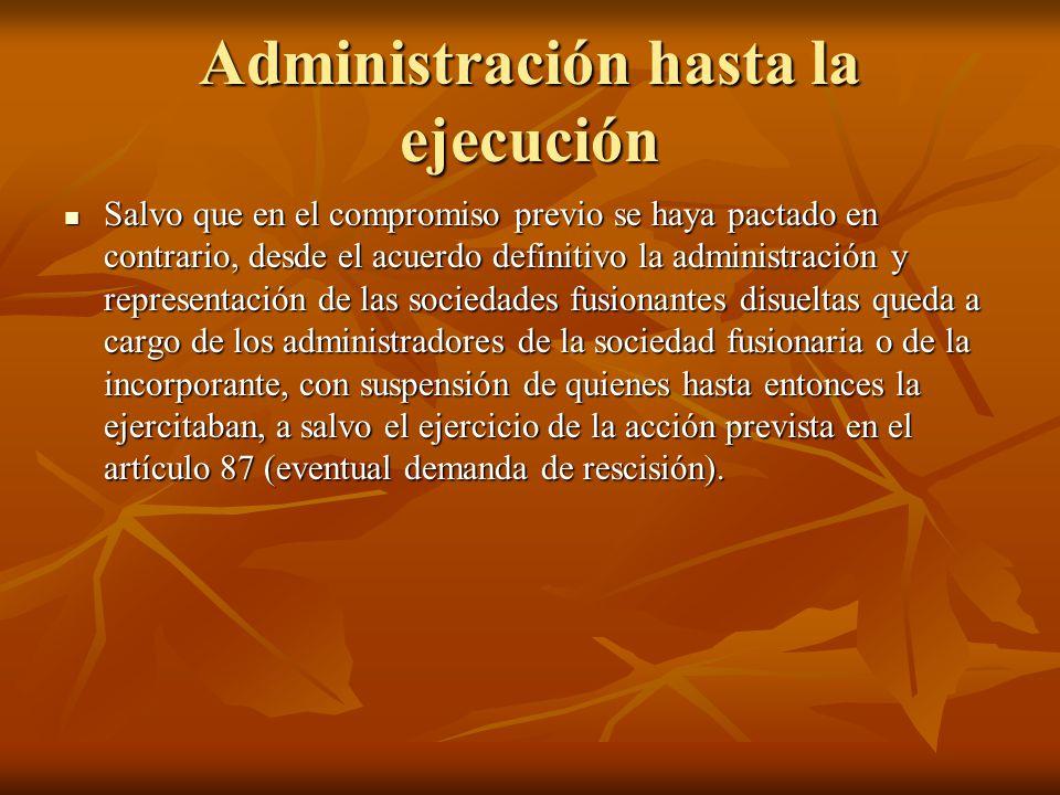 Administración hasta la ejecución