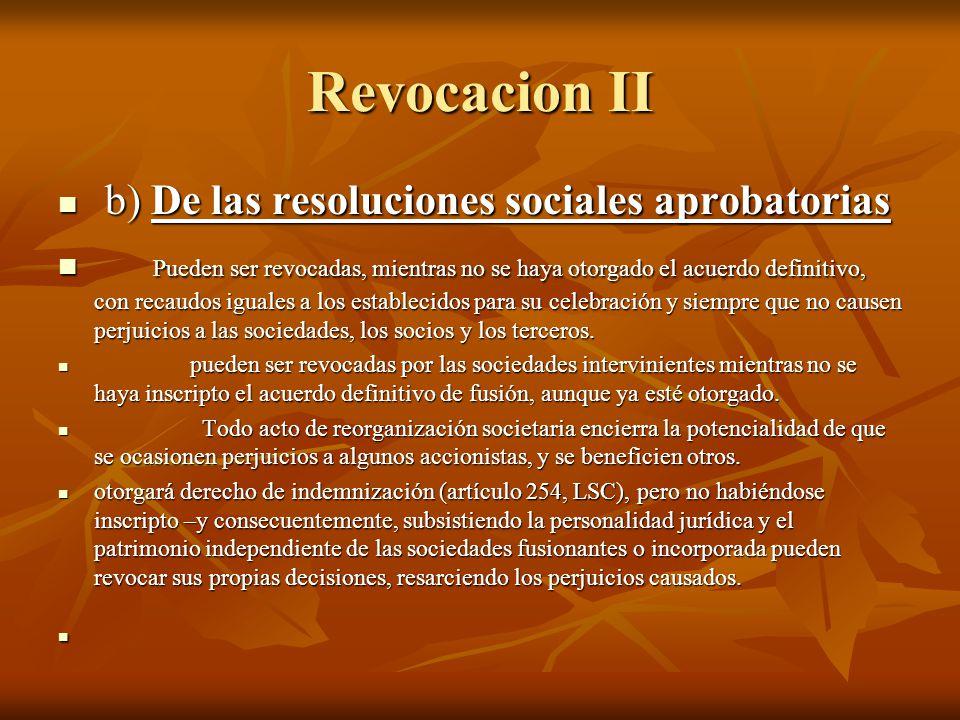 Revocacion II b) De las resoluciones sociales aprobatorias