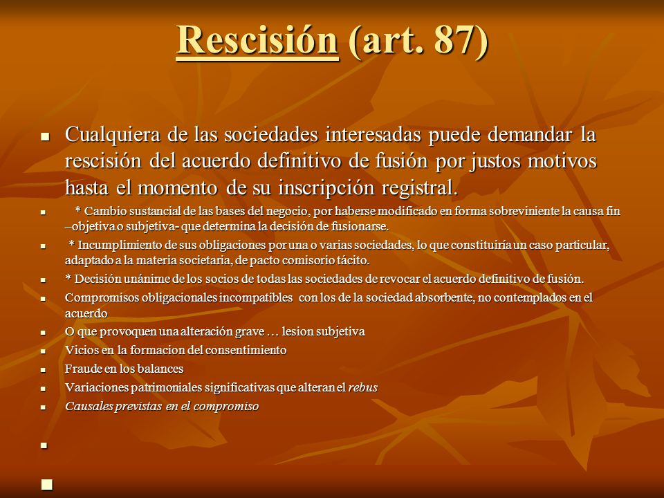 Rescisión (art. 87)