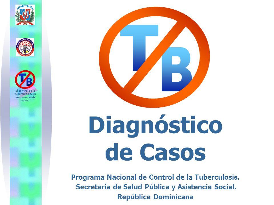 T B Diagnóstico de Casos