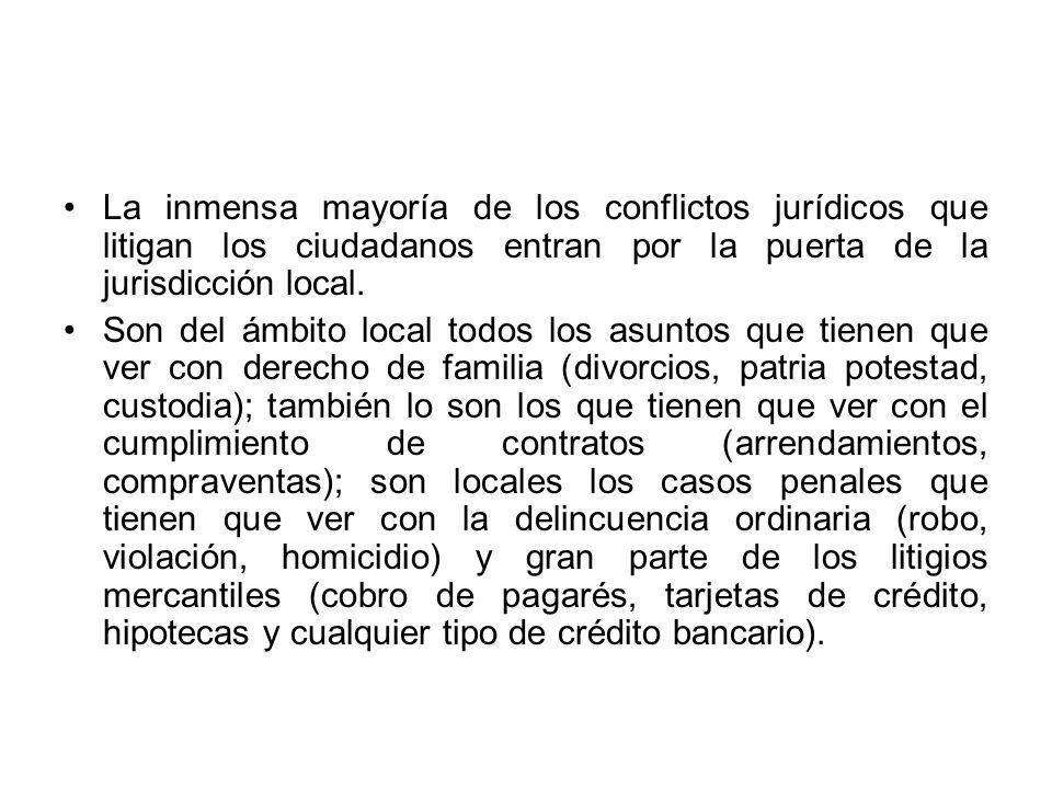 La inmensa mayoría de los conflictos jurídicos que litigan los ciudadanos entran por la puerta de la jurisdicción local.