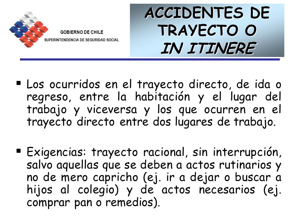 ACCIDENTES DE TRAYECTO O IN ITINERE