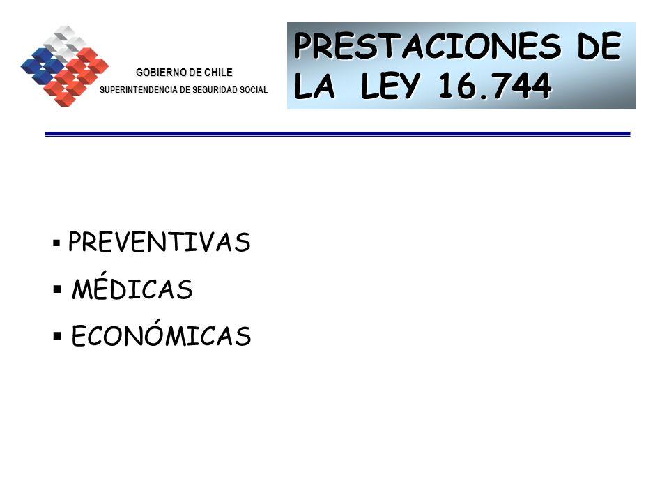PRESTACIONES DE LA LEY 16.744 PREVENTIVAS MÉDICAS ECONÓMICAS