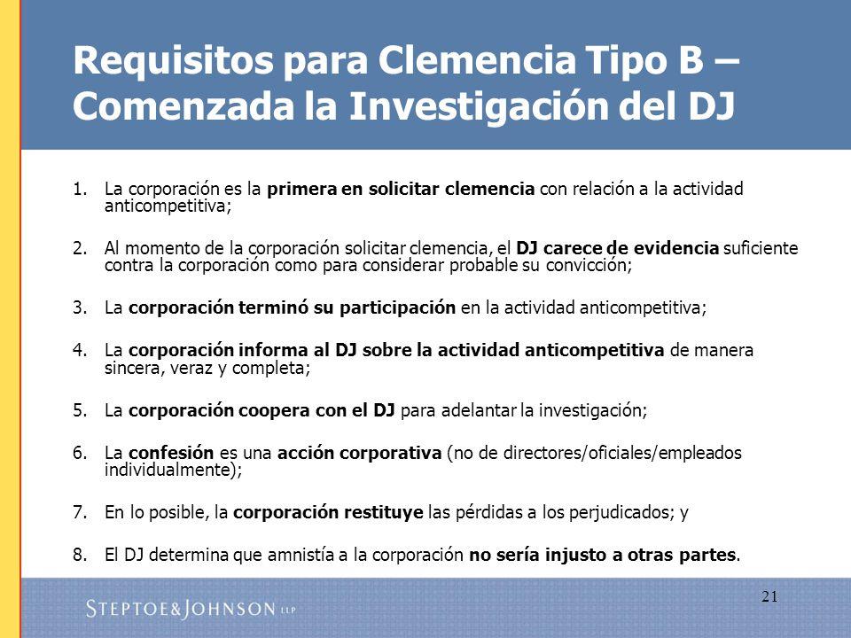 Requisitos para Clemencia Tipo B – Comenzada la Investigación del DJ