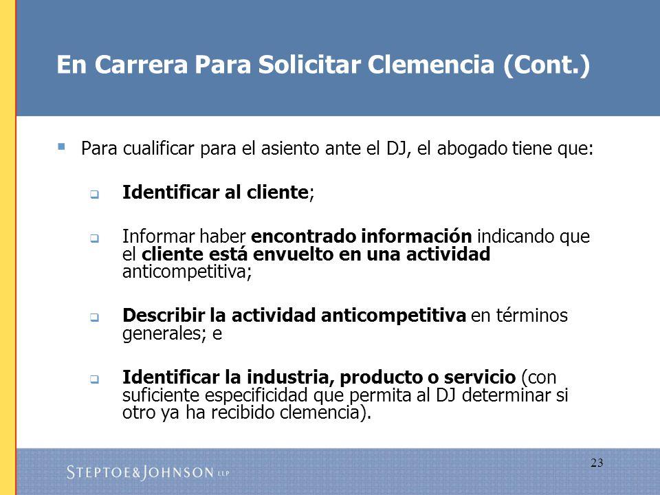 En Carrera Para Solicitar Clemencia (Cont.)