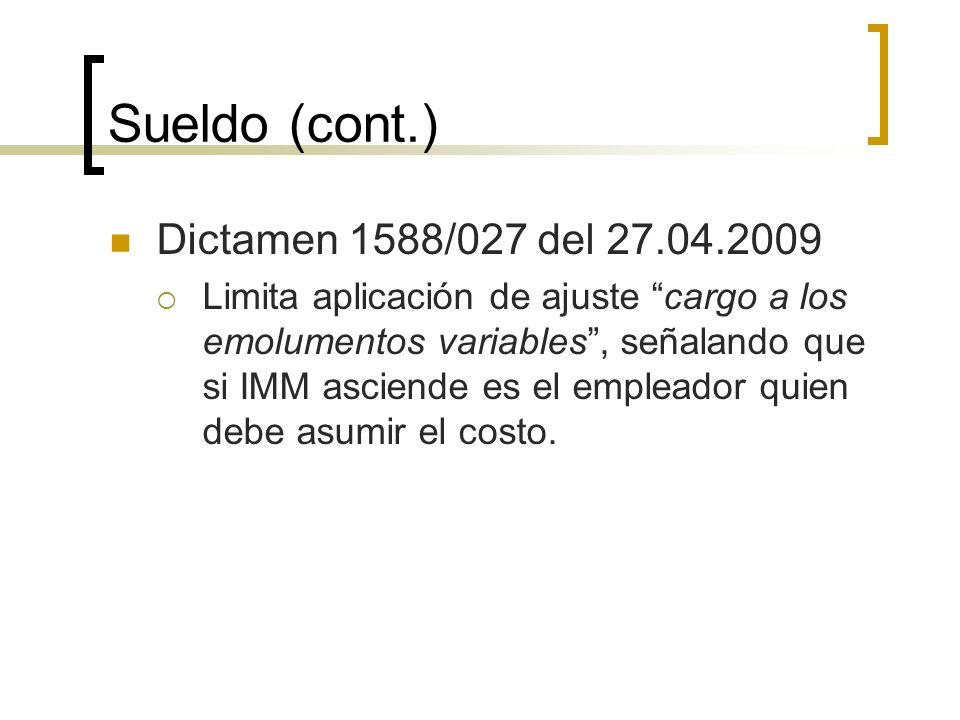 Sueldo (cont.) Dictamen 1588/027 del 27.04.2009