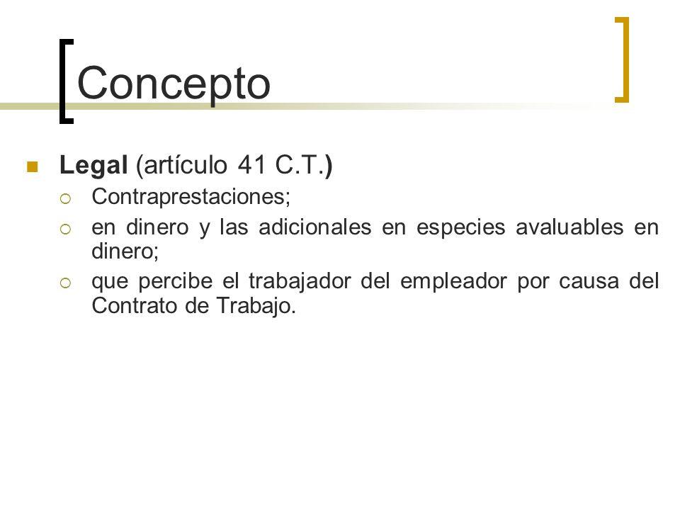 Concepto Legal (artículo 41 C.T.) Contraprestaciones;