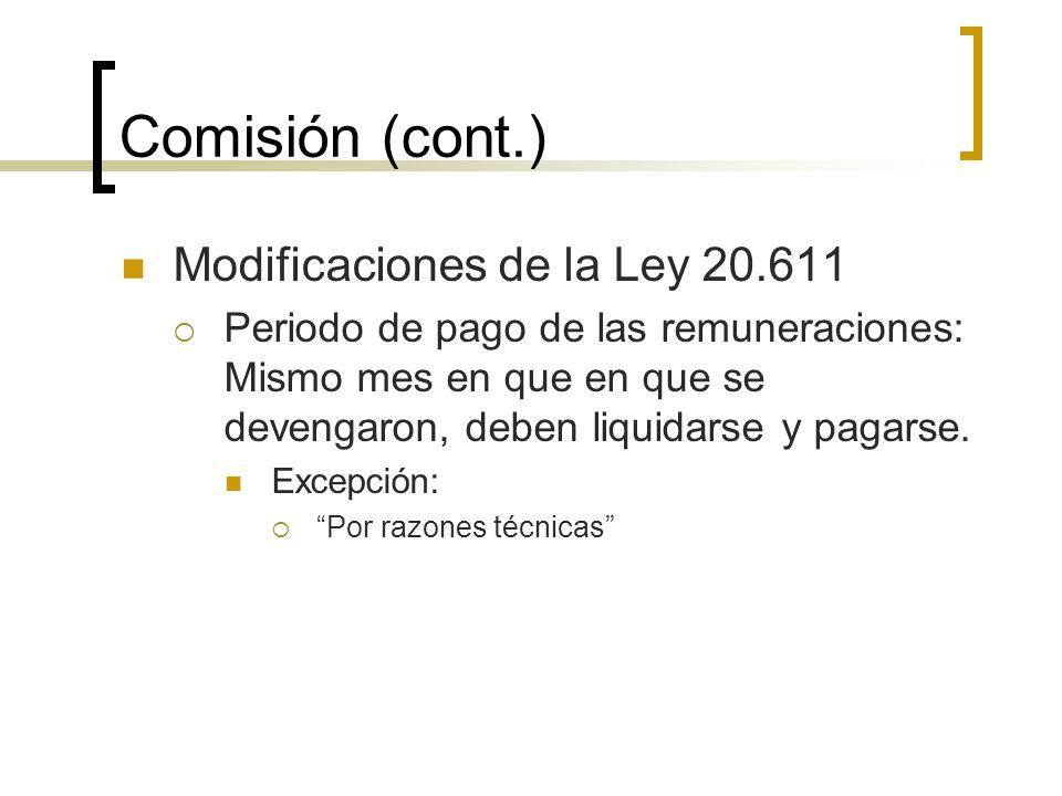 Comisión (cont.) Modificaciones de la Ley 20.611