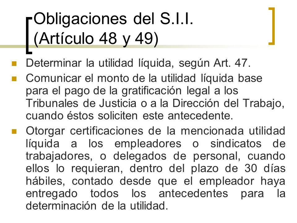 Obligaciones del S.I.I. (Artículo 48 y 49)