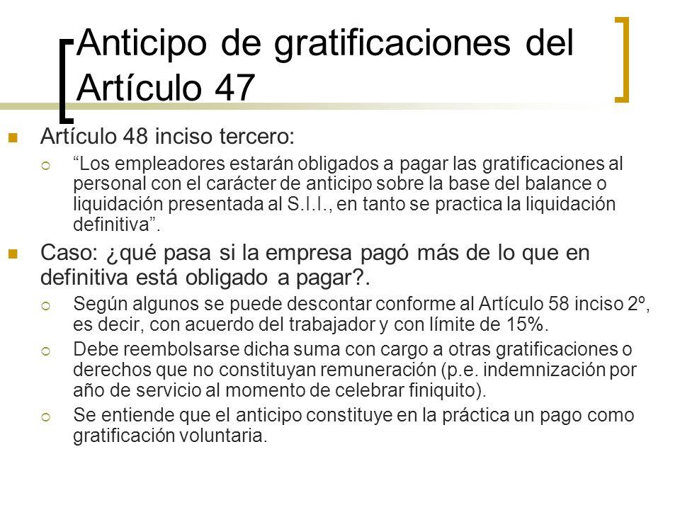 Anticipo de gratificaciones del Artículo 47
