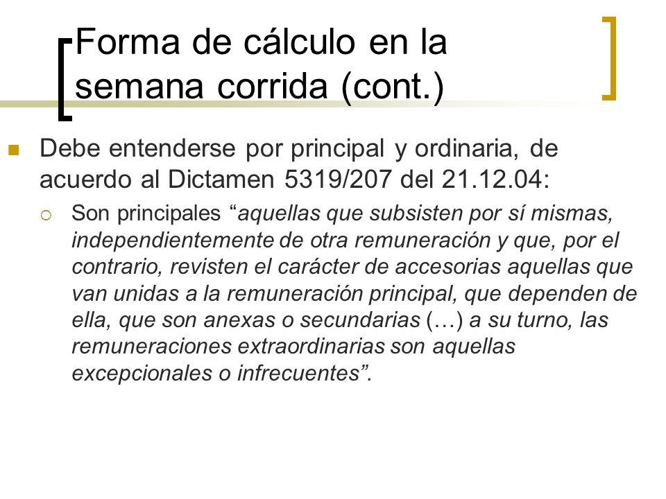 Forma de cálculo en la semana corrida (cont.)
