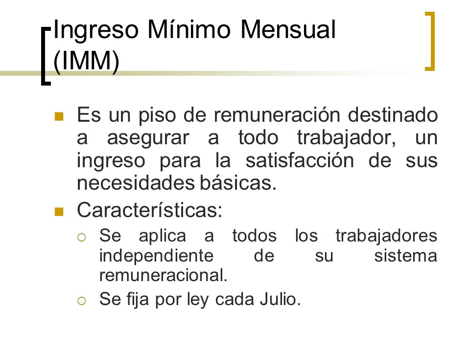 Ingreso Mínimo Mensual (IMM)