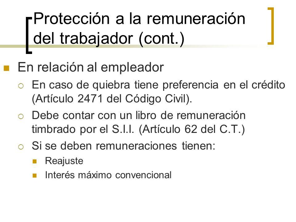 Protección a la remuneración del trabajador (cont.)
